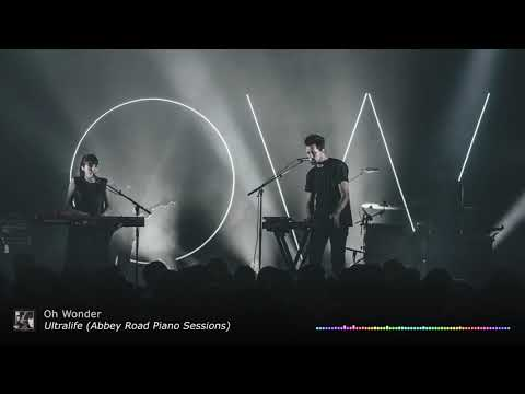 Download Oh Wonder - Ultralife (Abbey Road Piano Sessions) MP3