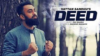 Download Lagu Vattan Sandhu: Deed Full Video Song    Pav Dharia   New Punjabi Songs 2016   T-Series Mp3