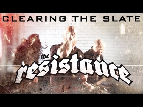 THE RESISTANCE - Clearing The Slate