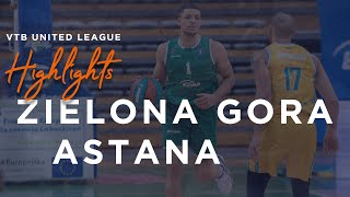 Hightlits of the match — VTB United league:  «Zielona Gora» vs «Astana»