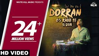 Video Dorran Os Rabb Te (Full Song) A-Kay - New Punjabi Song 2017 - Latest Punjabi Songs 2017 MP3, 3GP, MP4, WEBM, AVI, FLV November 2018