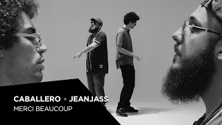 Caballero & JeanJass - Merci beaucoup (Prod by Hugz Hefner) - YouTube