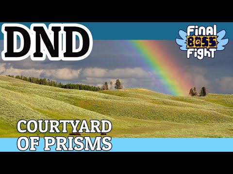 Video thumbnail for Courtyard of Prisms – Dungeons and Dragons – Final Boss Fight Live