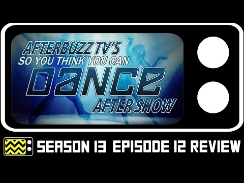 So You Think You Can Dance Season 13 Episodes 8 & 9 Review & After Show | AfterBuzz TV