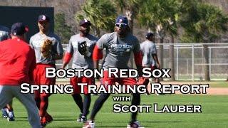 Boston Red Sox Spring Training Report : Sandoval ,  Ramirez , Castillo