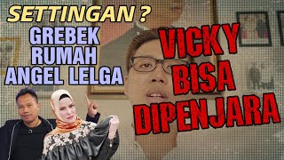 Video VICKY PRASETYO GREBEK ANGEL LELGA , SETTINGAN = PENJARA ? MP3, 3GP, MP4, WEBM, AVI, FLV November 2018