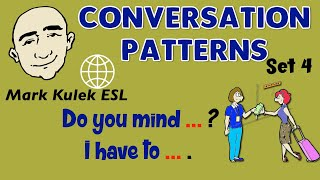 Video Conversation Patterns | Set 4 | Do You Mind ... ? | I Have To ... | English Speaking Practice MP3, 3GP, MP4, WEBM, AVI, FLV Januari 2018