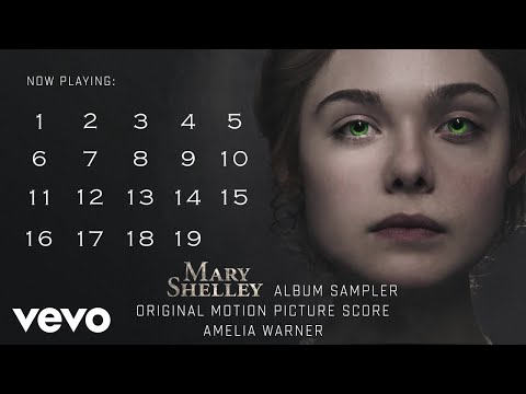 Amelia Warner - Mary Shelley (Original Motion Picture Score Sampler)