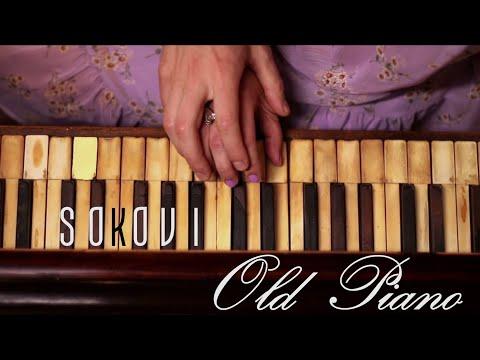 Sokovi - Old piano