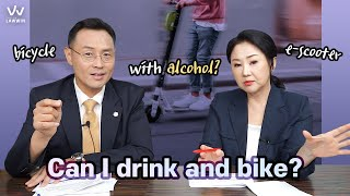 [Korean Lawyer] #3 Can I drink and bike?