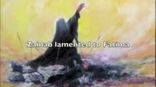 Zainab Lamented (English Noha)