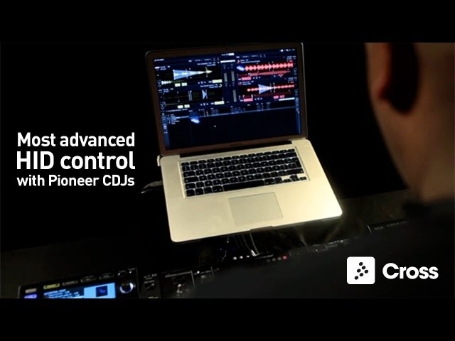 Mixvibes Cross | Most advanced HID control with Pioneer CDJs
