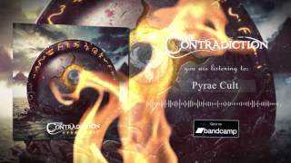 Video The Contradiction - Pyrae Cult [Official Streaming]