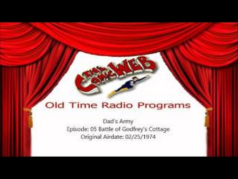 Dad's Army: The Battle of Godfrey's Cottage – ComicWeb Old Time Radio