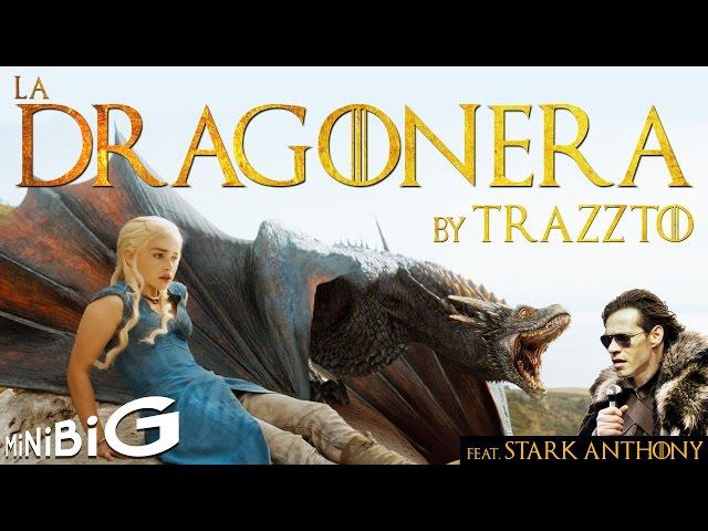 La Dragonera by Trazzto - Parodia Juego de Tronos