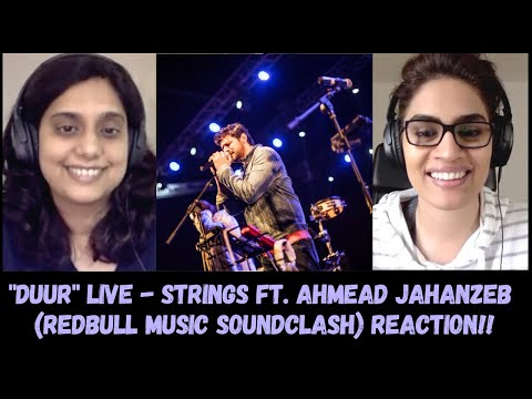 DUUR (Live) - Strings ft Ahmed Jahanzeb REACTION!! || Redbull Music Soundclash