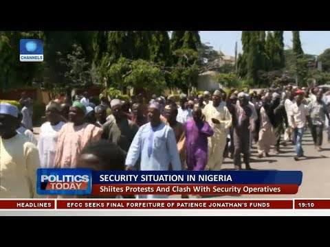 Examining Shiites Protests And Clash With Security Operatives Pt.1 |Politics Today|