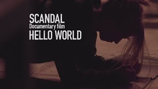 "Nonton SCANDAL ""Documentary film「HELLO WORLD」""‐Trailer Film Subtitle Indonesia Streaming Movie Download"