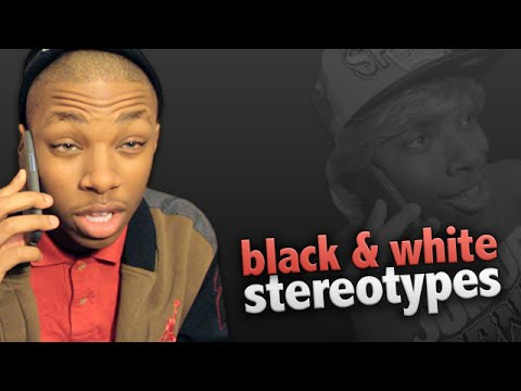 Black And White Stereotypes: Part II #LOL