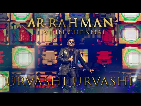 Urvashi Urvashi - A.R. Rahman Live in Chennai