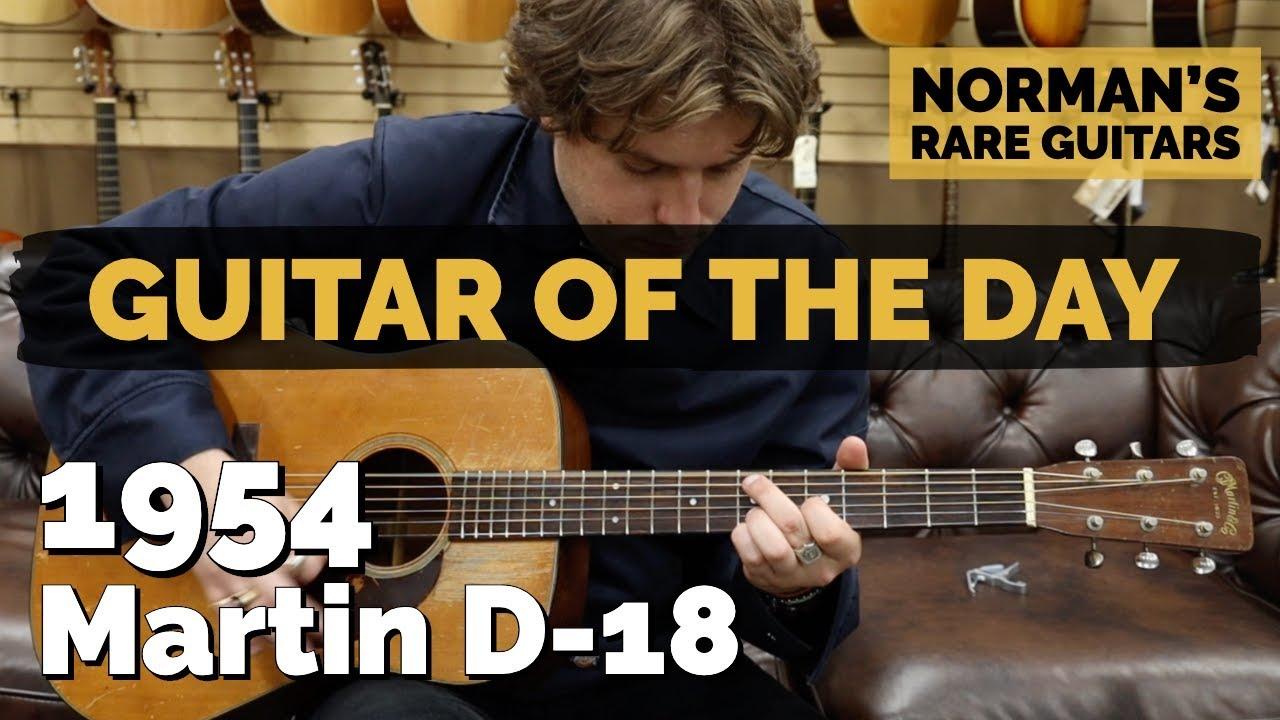 Guitar of the Day: 1954 Martin D-18   Norman's Rare Guitars