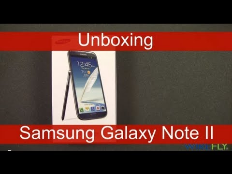 Samsung Galaxy Note II for T-Mobile Smartphone Unboxing by Wirefly