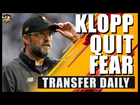 Liverpool Fear Jurgen Klopp Could Leave As He Stalls Contract Talks? 💩 Transfer Daily