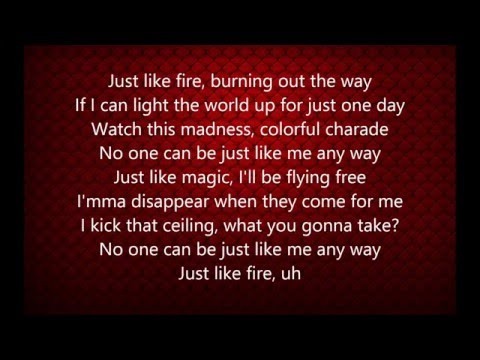 Pink - Just Like Fire (Lyrics) Mp3