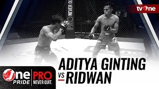 [HD] Aditya Ginting vs Ridwan - One Pride Pro Never Quit #21
