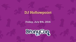 Nonton Dj Hollowpoint   Bronycon 2016 Film Subtitle Indonesia Streaming Movie Download