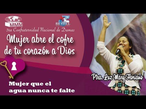 3ra Confraternidad Nacional de Mujeres - Mujer que el agua nunca te falte - Luz Mary Floriano