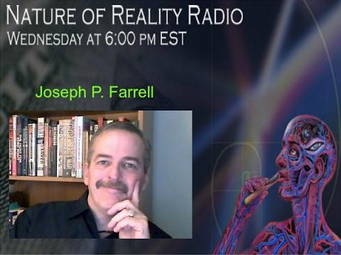 Dr. Joseph P. Farrell: Alternate Science/History, Conspiracies, & General