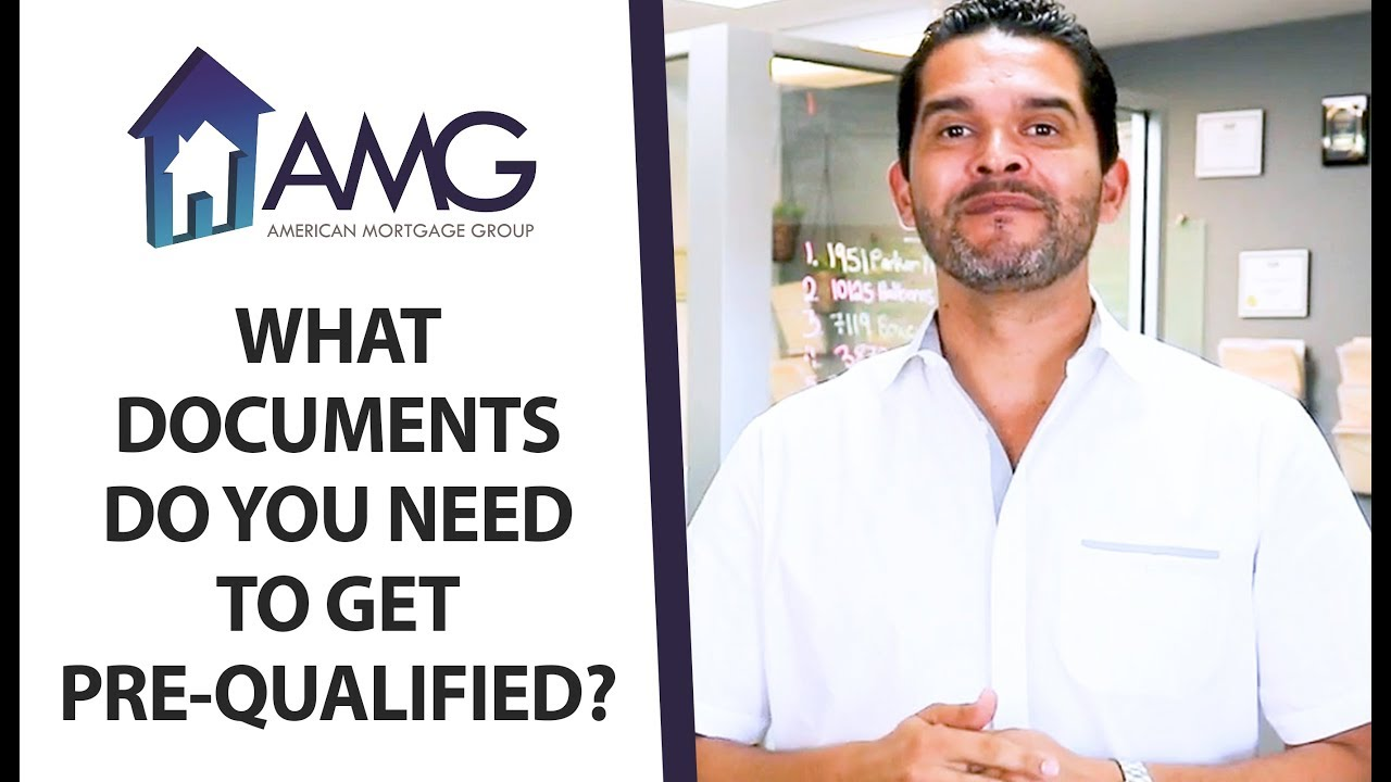 The Documents You'll Need in Order to Get Pre-Qualified