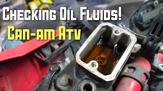 8. Checking Oil Fluids! CanAm ATV!
