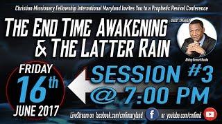 Revival Conference 2017 Session 3 - Friday, June 16, 2017With Bishop Bernard NwakaCMFI Westminster, Maryland