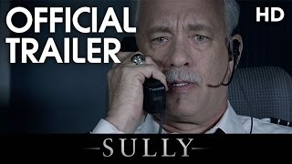 Nonton Sully  2016  Official Trailer  Hd  Film Subtitle Indonesia Streaming Movie Download