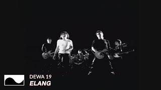 Video Dewa 19 - Elang | Official Video MP3, 3GP, MP4, WEBM, AVI, FLV Januari 2018