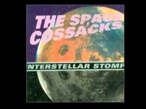 The Space Cossacks ‎– Interstellar Stomp [Full Album]