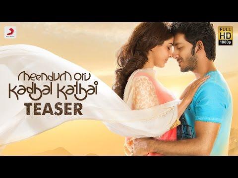 Suggested: Meendum Oru Kadhal Kadhai  0:01 / 0:47 Meendum Oru Kadhal Kathai - Teaser | GV.Prakash Kumar | Walter Philips