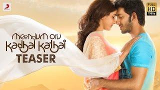 Meendum Oru Kadhal Kathai Teaser