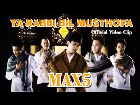 MAX5 - Ya Rabbi Bil Musthofa (Official Video Clip)