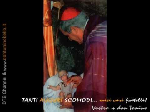 Tanti Auguri Scomodi! (don Tonino Bello vescovo)