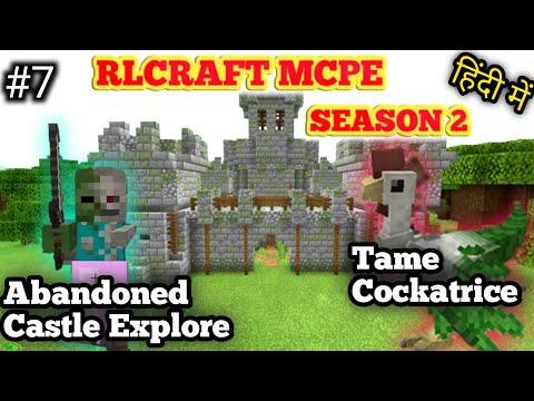 #7 RL CRAFT  MCPE/ Mobile | Abandoned Castle Explore &Tame Cockatrice | In HINDI | ZorroCraftI