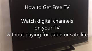 Video How to Get Free TV Watch digital channels without paying cable or satellite fees MP3, 3GP, MP4, WEBM, AVI, FLV Juli 2018