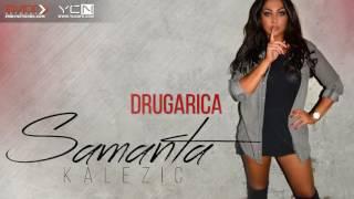 Samanta Kalezic - Drugarica