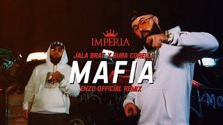 Jala Brat & Buba Corelli - Mafia (Enzo Official Remix)