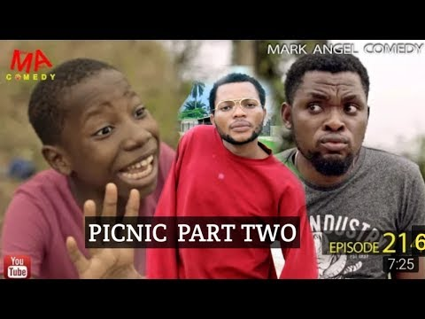 TWO PICNIC PART 2(Mark Angel Comedy)(Episode 265)