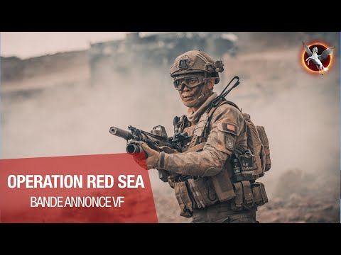 OPERATION RED SEA - Bande annonce VF