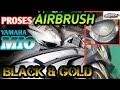 Download Lagu PROSES AIRBRUSH YAMAHA MIO | BELAJAR AIRBRUSH MOTOR | AIRBRUSH HITAM GOLD | #modelomotor #airbrush Mp3 Free