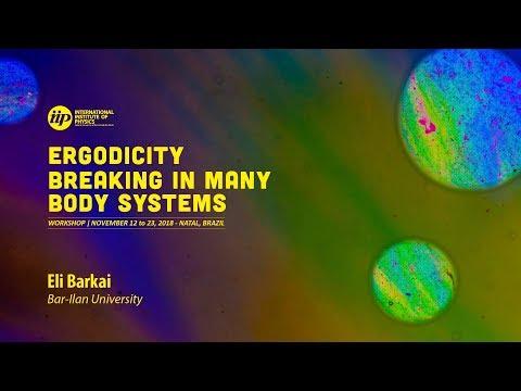 Weak ergodicity breaking (...) - Eli Barkai